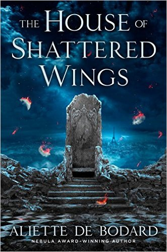 House of Shattered Wings cover