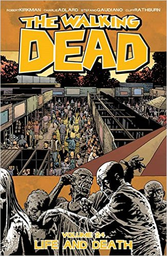 Walking Dead vol 24 cover