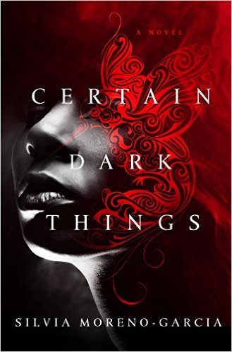 Certain Dark Things cover